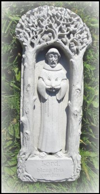 "St Francis ""Lord bless this garden"""